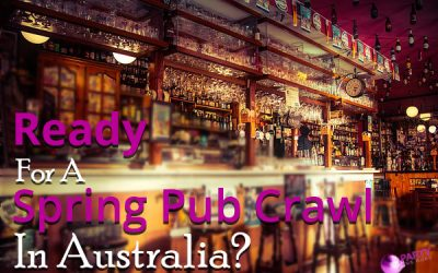 Ready For A Spring Pub Crawl In Australia?