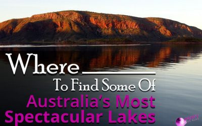 Where To Find Some Of Australia's Most Spectacular Lakes