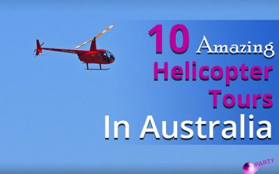 10 Amazing Helicopter Tour Ideas In Australia