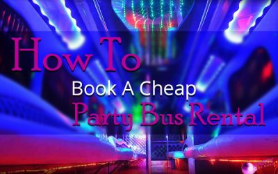 How To Book A Cheap Party Bus Rental